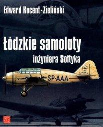 Łódzkie samoloty inżyniera Sołtyka
