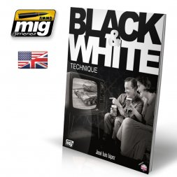 AMMO of MiG - Black & White Technique (English)