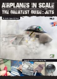 Airplanes in Scale 2: The Greatest Guide: Jets (English)