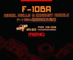 Meng F-106A Wheel Wells & Exhaust Nozzle 1:72