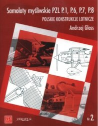 ZP Nr.2- Samoloty mysliwskie PZL P.1, P.6, P.7, P.8