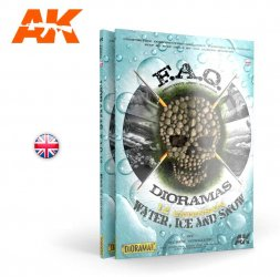 AK Interactive F.A.Q Dioramas 1.2 Water, Ice and Snow (Englisch)