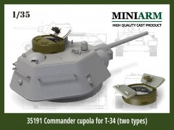 T-34 Commander cupola (two types: cast/ welded) 1:35